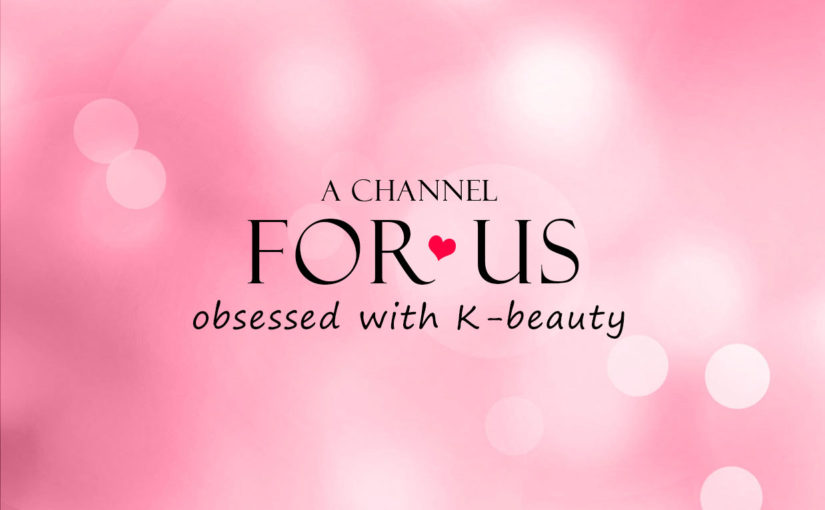 Presentation Video: K-beauty Europe, for us obsessed with K-beauty!
