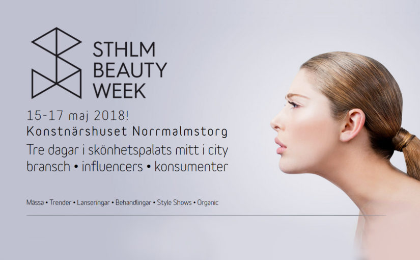 New week in K-beauty Blog, time for Stockholm Beauty Week 2018 May 15-17